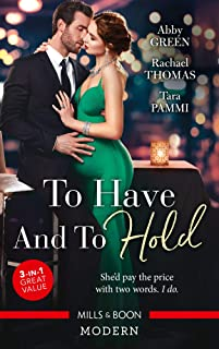 To Have And To Hold/Married for the Tycoon's Empire/Married for the Italian's Heir/Married for the Sheikh's Duty (Brides f...