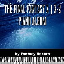 The Final Fantasy X ( X-2 Piano Album)