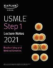USMLE Step 1 Lecture Notes 2021: Biochemistry and Medical Genetics (USMLE Prep)