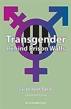 Transgender Behind Prison Walls
