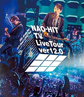 NAO-HIT TV Live Tour ver12.0~20th-Grown Boy- みんなで叫ぼう!LOVE!!Tour~[Blu-ray](特典なし)...