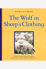 The Wolf in Sheep's Clothing (Aesop's Fables) Kindle Edition