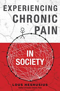 Experiencing Chronic Pain in Society