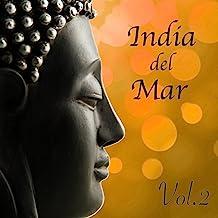 India del Mar, Vol. 2: Bar Tabla Chillout Music Indian Flute Lounge Café Sitar Magic Songs