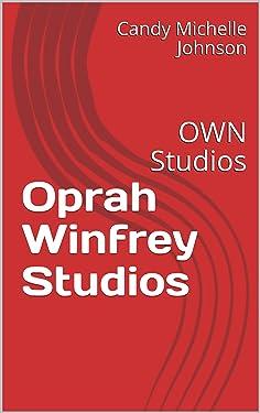 Oprah Winfrey Studios: OWN Studios