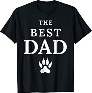 Mens THE BEST dog DAD Father's Day Gift Shirt Tshirt T-shirt