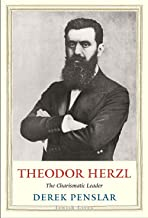 Theodor Herzl: The Charismatic Leader (Jewish Lives)