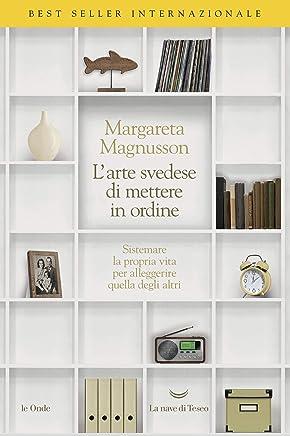 La nobile arte svedese di mettere in ordine