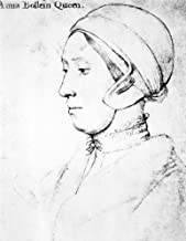 Anne Boleyn (1507-1536) Nsecond Wife Of King Henry Viii Of England Drawing C1535 By Hans Holbein The Younger Poster Print by (18 x 24)