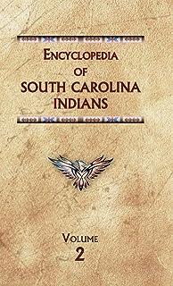 Encyclopedia of South Carolina Indians (Volume Two)