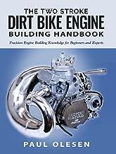 The Two Stroke Dirt Bike Engine Building Handbook