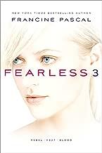 Fearless 3: Rebel; Heat; Blood (3)