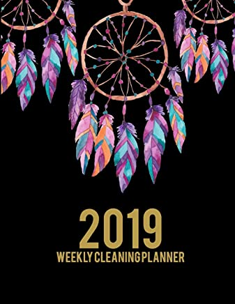 """2019 Weekly Cleaning Planner: Pretty Book, 2019 Weekly Cleaning Checklist, Household Chores List, Cleaning Routine Weekly Cleaning Checklist 8.5"""" X 11"""" Cleaning and Organizing Your House"""