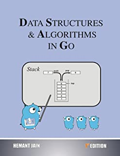 Data Structures & Algorithms In Go (English Edition)