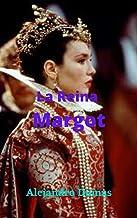 La Reina Margot: Historia completa, muy bien adaptada a la época, grandes dinastías, conflictos con las religiones, romanc...