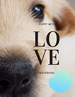 Puppy with LOVE: Notebook For Kids (Sketching Lined Scheets) (8.5x11 Inches Large)