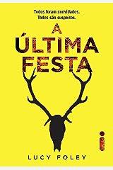 A Última Festa (Portuguese Edition) Kindle Edition