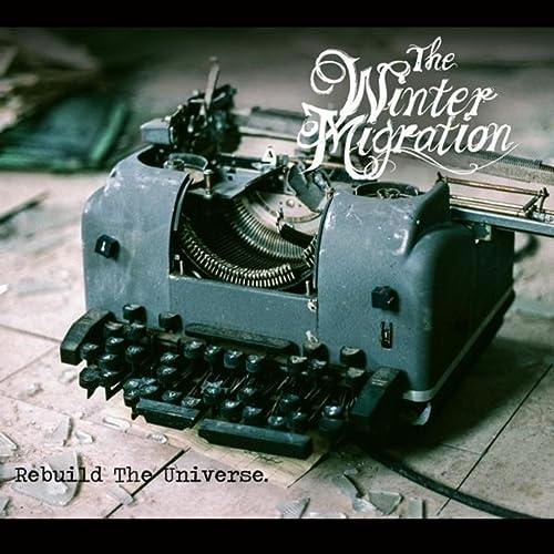 Rebuild the Universe de The Winter Migration en Amazon Music - Amazon.es