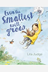 Even the Smallest Will Grow Hardcover