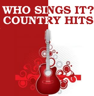 Who Sings It Country Hits