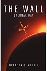 The Wall: Eternal Day Kindle Edition