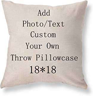 Customized Throw Pillow Covers Gift Pillowcase 18x18 Inch, Cotton Linen Pillow Covers, Add Photos or Text Design Pet Photo, Love Photo, Wedding Keep Throwing Pillow, Birthday Present, Memorial Gift.