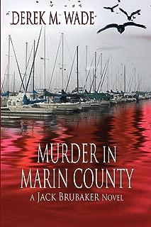 Murder in Marin County: A Jack Brubaker Novel