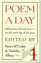Poem a Day: Vol. 1: 366 Poems, Old and New - One for Each Day of the Year