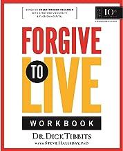 Forgive to Live Workbook (AdventHealth Press)