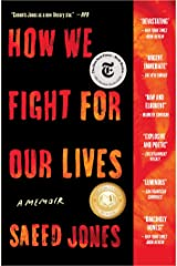 How We Fight for Our Lives: A Memoir Kindle Edition