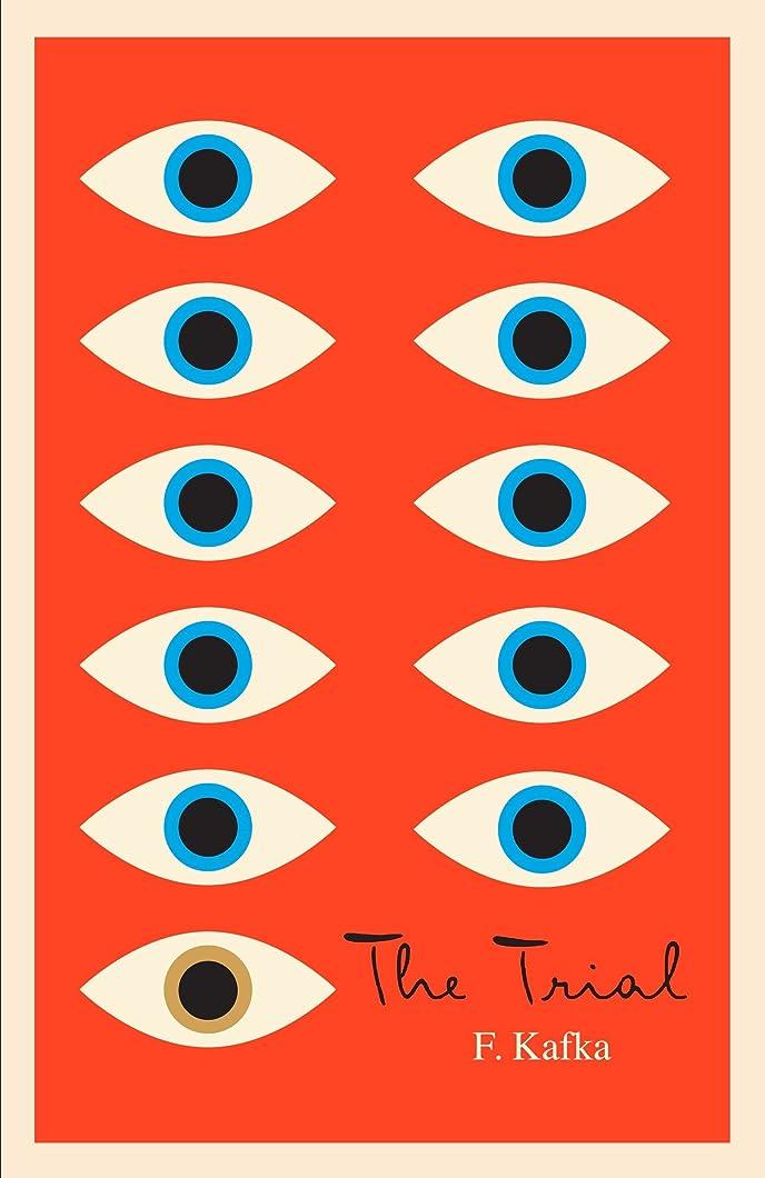 堤防十分ですフェローシップThe Trial: A New Translation Based on the Restored Text (The Schocken Kafka Library)