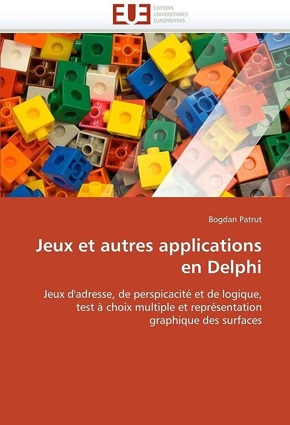 プロフェッショナルベール苦しむJeux Et Autres Applications En Delphi (Omn.Univ.Europ.)