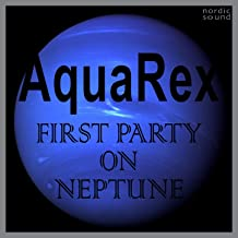 First Party on Neptune