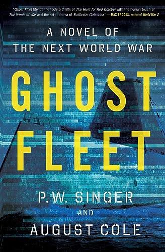 2021 Ghost new arrival Fleet: A Novel high quality of the Next World War online