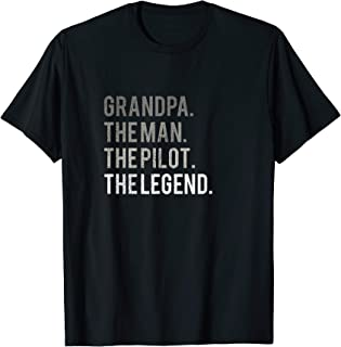 Mens Grandpa The Man The Pilot The Legend Dad T-Shirt