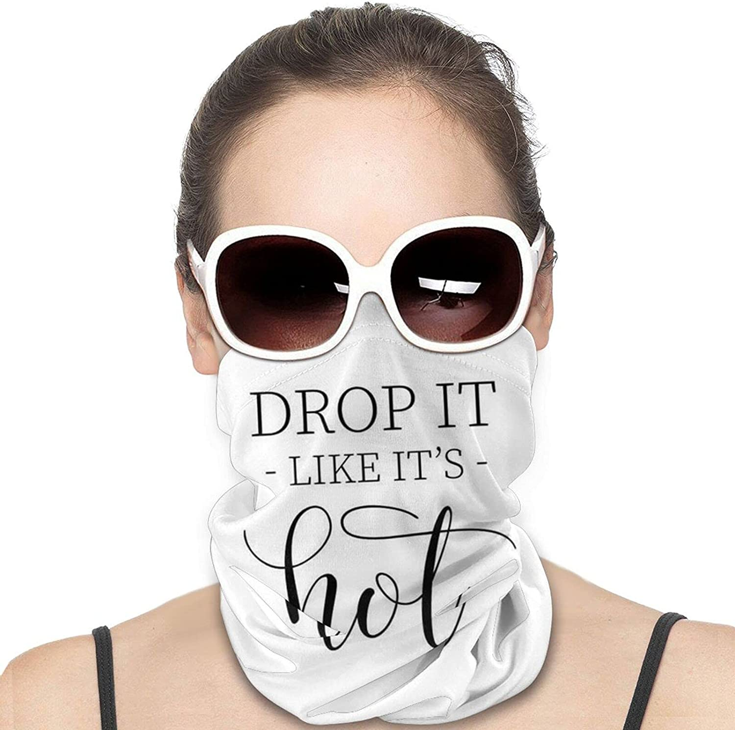 Drop It Like It's Hot Round Neck Gaiter Bandnas Face Cover Uv Protection Prevent bask in Ice Scarf Headbands Perfect for Motorcycle Cycling Running Festival Raves Outdoors