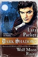 Dark Shadows: Wolf Moon Rising (Dark Shadows (3))
