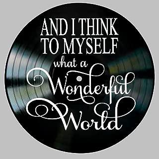 What a Wonderful World Song Lyric Art on a Vinyl Record Album Wall Decor