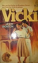 Vicki: She got her kicks on Bourbon Street . . . and took her licks in prison.