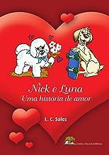 Nick e Luna. Uma história de amor.