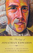 Best theology of jonathan edwards Reviews