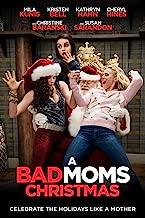 free movies bad moms christmas