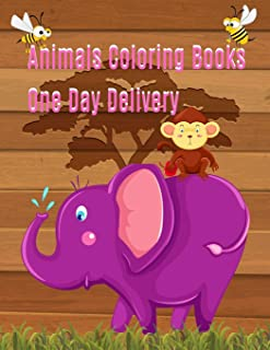 Animals Coloring Books One Day Delivery: Coloring & Activity Book, Preschool Coloring Book, kids relax design for student...