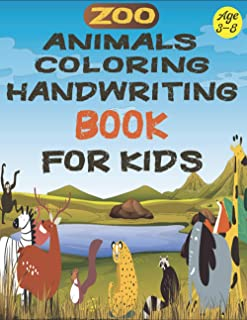 Zoo Animals Coloring Handwriting Book For Kids Age 3-8: Kids coloring activity book, Easy Educational Coloring and handwri...