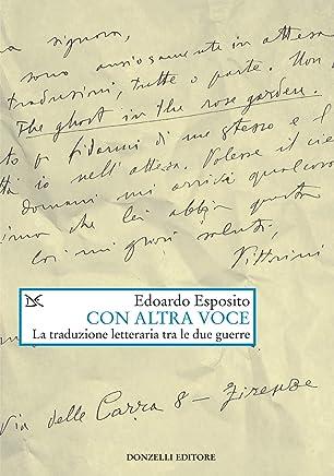 Con altra voce: La traduzione letteraria tra le due guerre