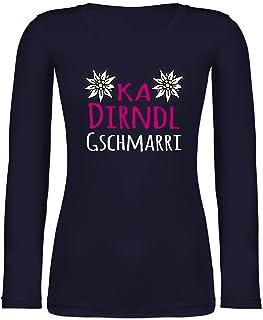 Shirtracer Oktoberfest & Wiesn Damen - Ka Dirndl Gschmarri - M - Marineblau - Dirndl Damen - BCTW071 - Langarmshirt Damen