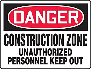 """Accuform MCRT089VS Adhesive Vinyl Sign, Legend""""Danger Construction Zone Unauthorized Personnel Keep Out"""", 18"""" Length x 24""""..."""
