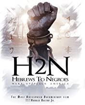 Hebrews to Negroes: Wake Up Black America