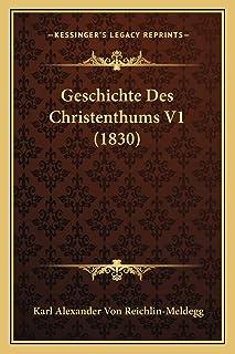 Geschichte Des Christenthums V1 (1830)