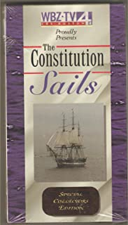 The Constitution Sails: Special Collector's Edition VHS